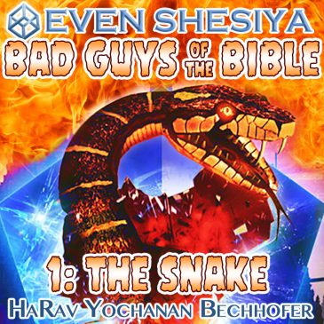 Bad Guys of the Bible 1: The Snake