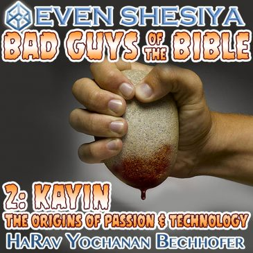 Bad Guys of the Bible 2: Kayin